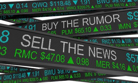 Buy the Rumor Sell on News Stock Market Speculation 3d Illustration