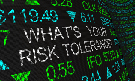 Whats Your Risk Tolerance Stock Market Investing 3d Illustration