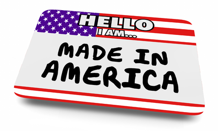 Made in America USA United States Name Tag Sticker 3d Illustration
