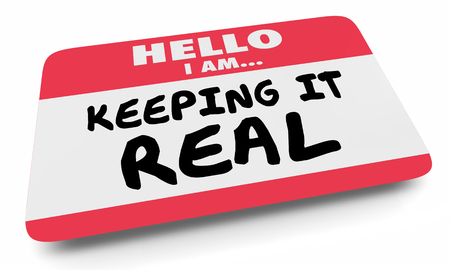 Keeping it Real Authentic Name Tag Sticker 3d Illustration Standard-Bild - 120779344