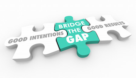 Good Intentions Vs Results Puzzle Pieces Words 3d Illustration