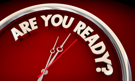 Are You Ready Prepared Clock Time Words 3d Illustration