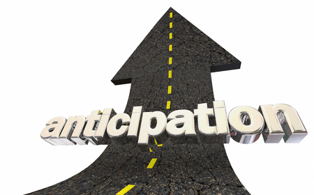 Anticipation Waiting Excitement Road Arrow Up Word 3d Illustration Imagens