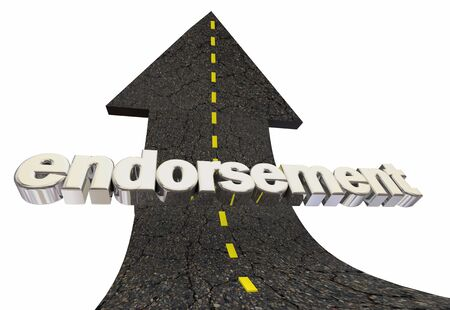 Endorsement Official Approval Backing Road Arrow Up Word 3d Illustration