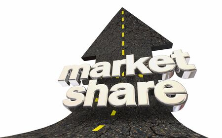 Market Share Percent Customers Sales Road Arrow Up Words 3d Illustration