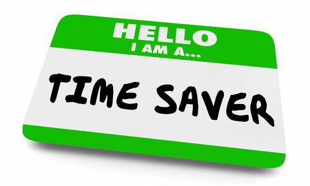 Time Saver Reduce Effort Saving Work Smart Name Tag 3d Illustration
