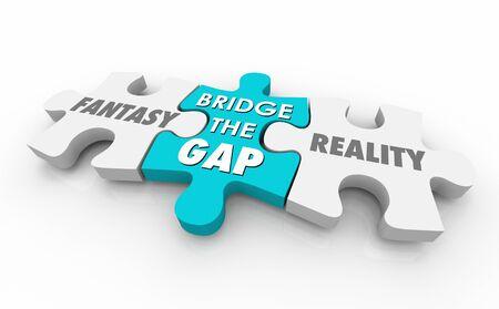 Fantasy Vs Reality Bridge Gap Puzzle Pieces Words 3d Illustration