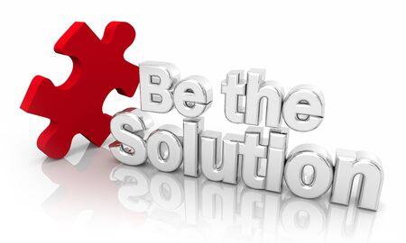 Be the Solution Problem Solver Puzzle Piece Words 3d Illustration