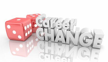 Career Change New Job Work Roll Dice Take Chance 3d Illustration