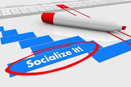 Socialize It Communicate Plan Gantt Chart 3d Illustration