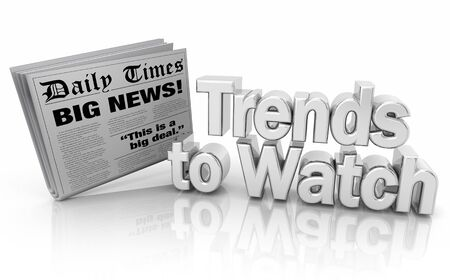 Trends to Watch Newspaper Front Page Words 3d Illustration