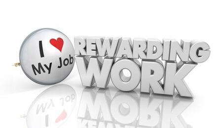 Rewarding Work Love Your Job Button Pin 3d Illustration Stok Fotoğraf