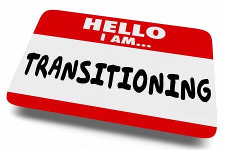 Transistioning Change Gender Identity Name Tag 3d Illustration