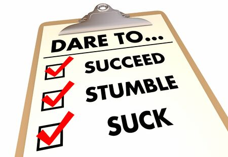 Dare to Succeed Stumble Suck Failure Checklist 3d Illustration