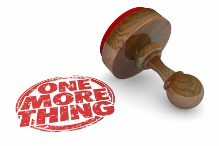 One More Thing Stamp 1 Additional Item 3d Illustration