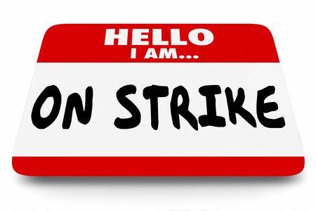 On Strike Nametag Sticker Work Stoppage Protest 3d Illustration Archivio Fotografico - 130315983