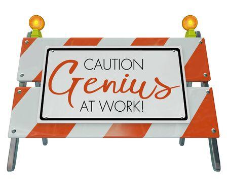 Caution Genius at Work Construction Barricade Sign 3d Illustration Фото со стока