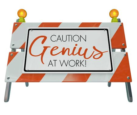 Caution Genius at Work Construction Barricade Sign 3d Illustration Stock Photo
