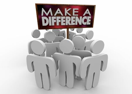 Make a Difference People Sign Volunteers Helping Support 3d Illustration Stock Photo