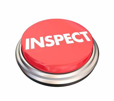 Inspeccione el botón Analice Evalúe Evalúe la prueba Ilustración 3d Foto de archivo