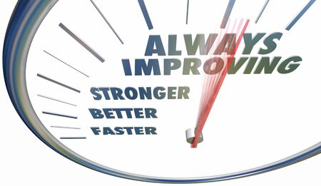 Always Improving Faster Stronger Better Speedometer Words 3d Illustration