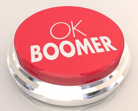 OK Boomer Dismissive Disrespectful Generational End Finish Discussion Button 3d Illustration Stock Photo
