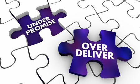 Under Promise and Over Deliver Exceed Expectations Puzzle Pieces 3d Illustration