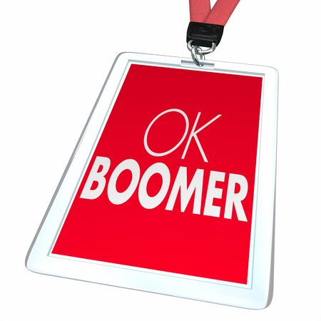 OK Boomer Dismissive Disrespectful Generational Employee Badge Discrimination 3d Illustration