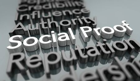 Social Proof Influence Authority Power Behavior Reputation Words 3d Illustration