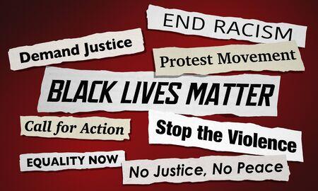 Black Lives Matter Newspaper Headlines Protest Movement End Racial Violence 3d Illustration