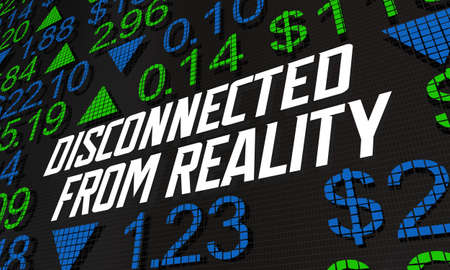 Disconnected from Reality Stock Market Irrational Unrealistic Prices 3d Illustration 写真素材