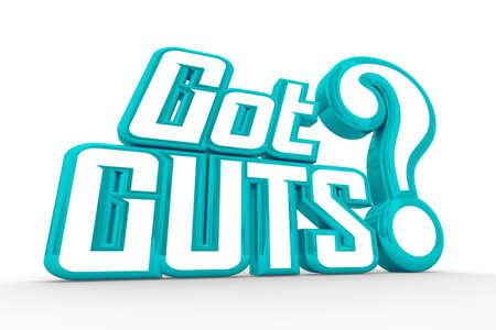 Got Guts What it Takes Bravery Courage Question 3d Illustration Banque d'images