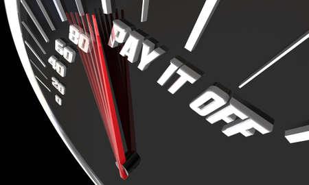 Pay It Off Fast Debt Payment Eliminate Past Due Balance 3d Illustration