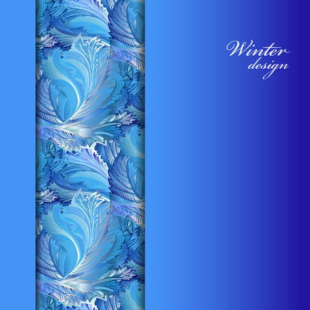 winter wedding: Winter blue frozen glass border background. Cold winter ice lace ornament, hoarfrost texture decor background. Blue vertical border stripe pattern with text winter design. Vintage vector illustration.