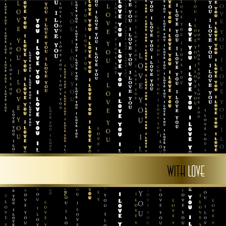 Love card. Valentines card template. Gold vertical I love you words typographic design background, horizontal golden stripe and love text. Gold silver letters on black background. Vector illustration