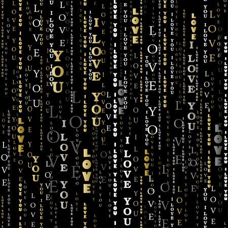 Liebeskarte Valentinsgrußkartenvorlage. Goldene vertikale Ich liebe dich Worte nahtlose Muster Hintergrund. Ich liebe dich abgestreiftes typografisches Design. Gold schwarz weiß Buchstaben Hintergrund. Vektor-Illustration