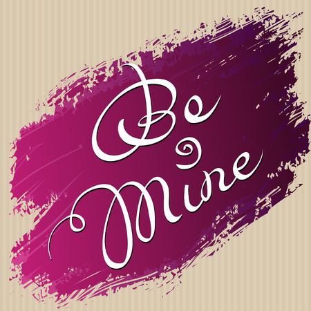 be mine: Hand drawn typography card. Valentine love card. Be mine lettering greetings love poster and pink brush stroke on cardboard texture background. Hand written calligraphy red rose romantic vector card.
