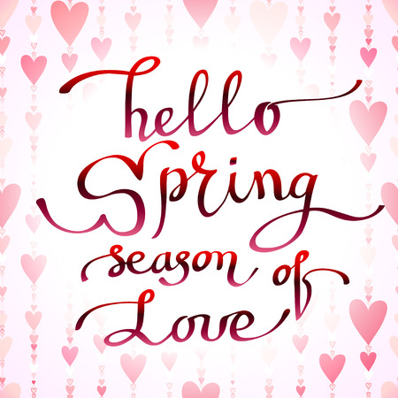 hello heart: Hand drawn inspirational quote - hello spring season of love. Pen and ink calligraphy, Brush painted red letters on light red heart shape striped pattern background, vector illustration. Illustration