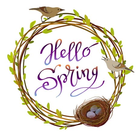 Hand drawn inspirational quote - hello spring. Pen and ink calligraphy. Willow tree branches wreath, nest, birds and eggs and brush painted letters on white background isolated. Vector illustration. Imagens - 53235196