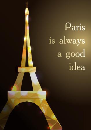 Eiffel tower concept gold diamante design on dark background. Text Paris is good idea. Golden symbol of France and Paris. Iron shane design. Vector illustration.