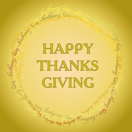 good wishes: Happy Thanksgiving day circle frame or wreath with happy thanksgiving text line. Good wishes for grateful cards.