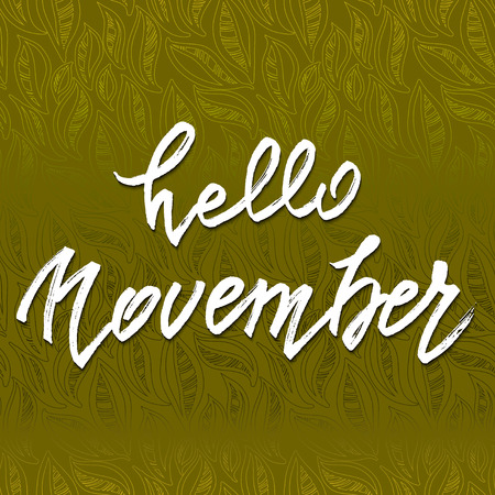 hi back: Hello November lettering. Autumn abstract vector banner. Calligraphy greeting card design. Green autumn leaves background. Vector illustration stock vector.