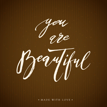 You are beautiful lettering calligraphy.