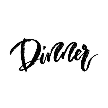 brushed: Dinner Hand brushed ink lettering Illustration