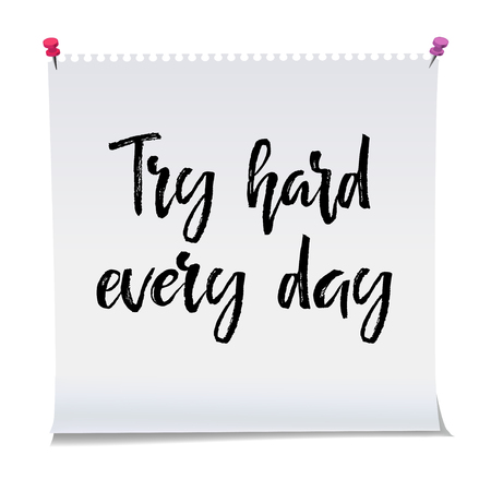 Card with text try hard every day. Inspiration message, business concept Vectores