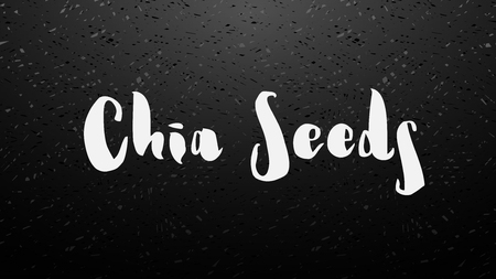 Chia seeds hand drawn lettering note or message hand drawn by white chalk on blackboard. Background for package design or organic food or yogurt. Vector illustration stock vector.
