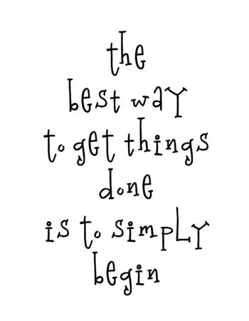 Motivational poster with lettering quote the best way to get things done is to simply begin Imagens - 135046129