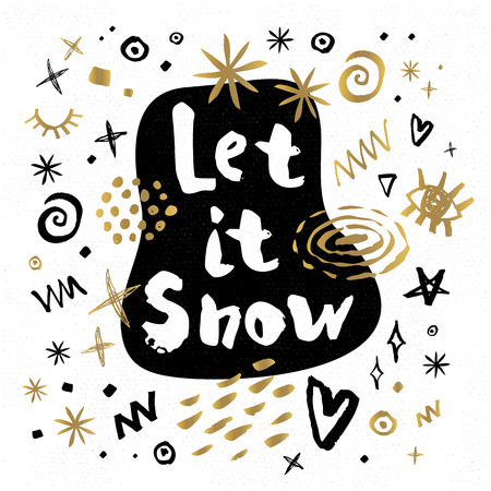 Let it Snow Happy New Year sketch style Merry Christmas quote lettering Typography greeting card Gold black white doodles trendy elements. Hand drawn vector illustration. Illustration