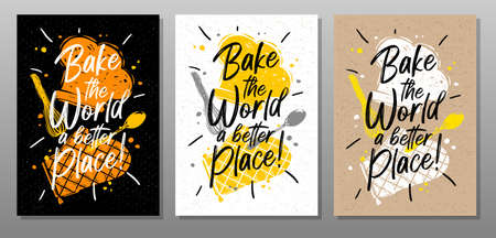 Bake, world better quote food poster. Cooking, culinary, kitchen, print, utensils, hat, heart, master chef. Lettering calligraphy poster chalk chalkboard sketch style Vector illustration