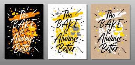 Bake always better quote food poster. Cooking, culinary, kitchen, print, utensils, apron, master chef. Lettering, calligraphy poster, chalk chalkboard sketch style Vector illustration